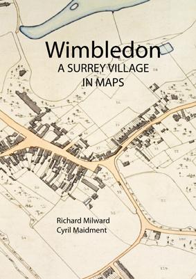 Wimbledon: A Surrey Village in Maps