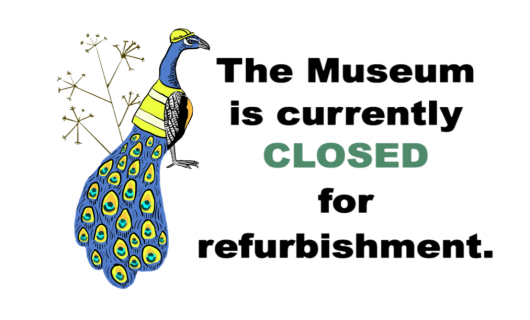 The museum is closed